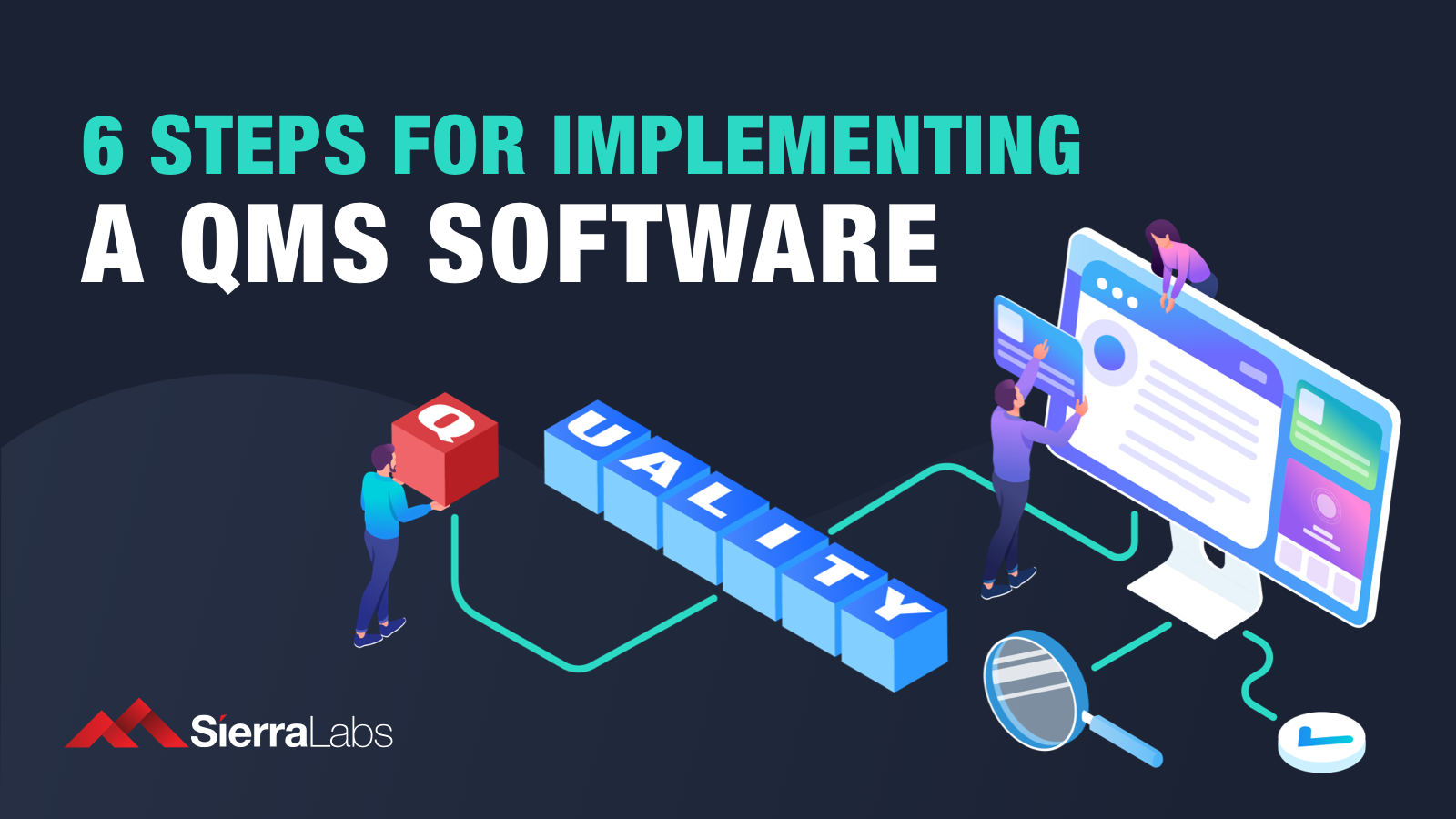 6 Steps to Implementing a QMS Software for Life Sciences