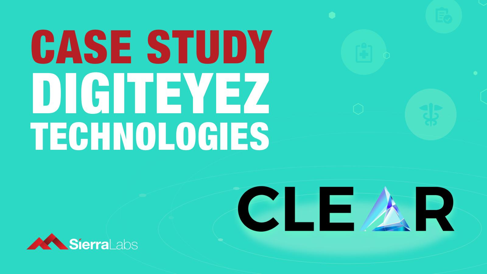 Case Study Digiteyez Technologies Clear